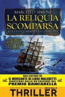 La reliquia scomparsa. Rex Deus. L'armata del diavolo. Vol. 5 - Marcello Simoni - ebook