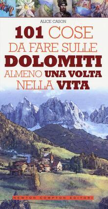 Mercatinidinataletorino.it 101 cose da fare sulle Dolomiti almeno una volta nella vita Image