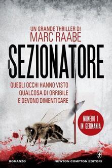 Il sezionatore - Marc Raabe - copertina