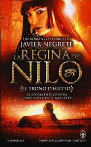 Il trono d'Egitto. La regina del Nilo. Vol. 1