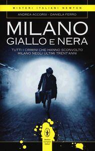 Libro Milano giallo e nera Andrea Accorsi , Daniela Ferro