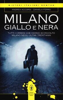 Milano giallo e nera - Andrea Accorsi,Daniela Ferro - copertina