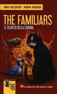 Il segreto della corona. The Familiars.pdf
