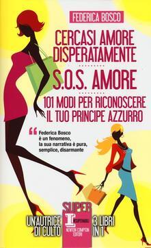 Cercasi amore disperatamente-S.O.S. amore-101 modi per riconoscere il tuo principe azzurro.pdf