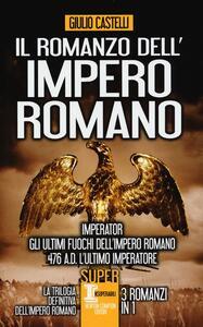 Il romanzo dell'impero romano - Giulio Castelli - copertina