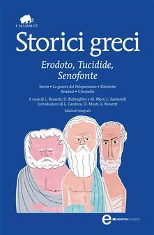 Storici greci. Erodoto, Tucidide, Senofonte. Ediz. integrale - Erodoto,Senofonte,Tucidide - ebook