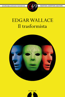 Il trasformista - M. Pavelic,Edgar Wallace - ebook