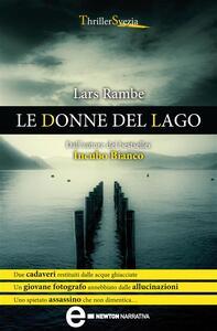 Le donne del lago - Lars Rambe,L. Raspanti - ebook