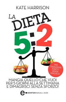 La dieta 5:2 - Kate Harrison,V. Pazzi - ebook