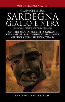 Sardegna giallo e nera - Gianmichele Lisai - ebook