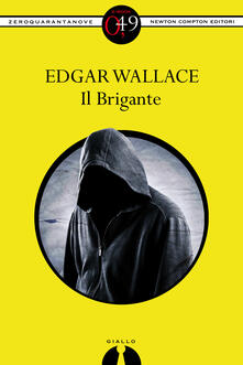 Il brigante - Edgar Wallace - ebook