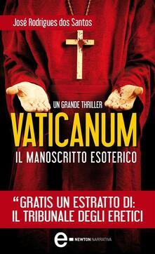 Vaticanum. Il manoscritto esoterico - José Rodrigues Dos Santos,P. Vallerga - ebook