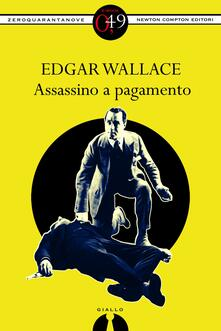 Assassino a pagamento - Edgar Wallace - ebook