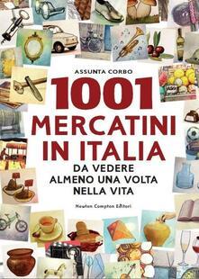 1001 mercatini in Italia da vedere almeno una volta nella vita.pdf
