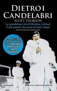 Libro Dietro i candelabri Scott Thorson Alex Thorleifson