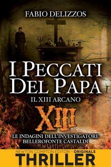 I peccati del papa. Il XIII arcano - Fabio Delizzos - ebook