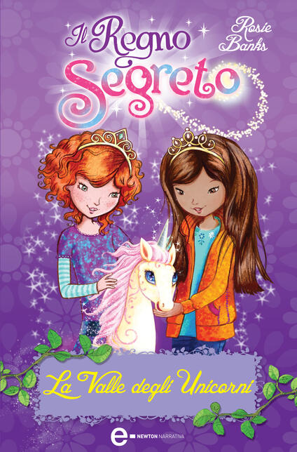 La valle degli unicorni. Il Regno segreto - C. Pirovano,Rosie Banks - ebook