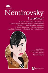 Ebook capolavori. Ediz. integrale Némirovsky, Irène