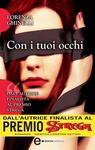 Con i tuoi occhi - Lorenza Ghinelli - ebook