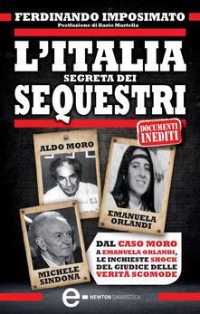 L' Italia segreta dei sequestri - Ferdinando Imposimato - ebook