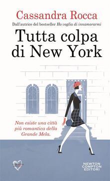 Tutta colpa di New York - Cassandra Rocca - ebook