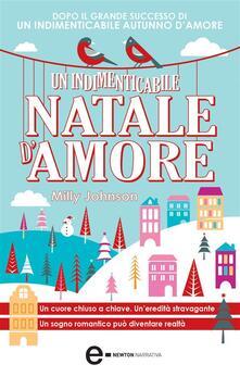 Un indimenticabile Natale d'amore - Milly Johnson,A. Peretti - ebook