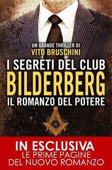 I segreti del club Bilderberg. Il romanzo del potere - Vito Bruschini - ebook
