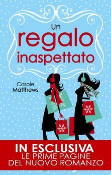 Un regalo inaspettato - Carole Matthews,M. Togliani - ebook