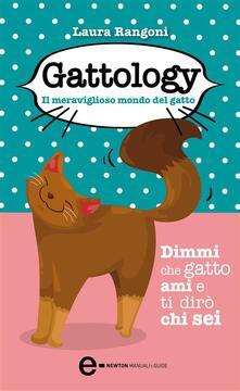Gattology. Il meraviglioso mondo del gatto - Laura Rangoni - ebook