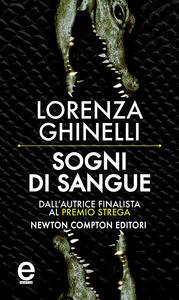 Sogni di sangue - Lorenza Ghinelli - ebook