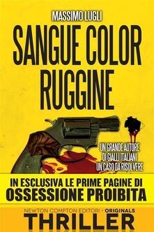 Sangue color ruggine. Ediz. speciale - Massimo Lugli - ebook