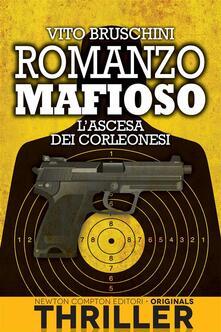 L' ascesa dei corleonesi. Romanzo mafioso - Vito Bruschini - ebook