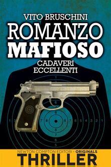 Cadaveri eccellenti. Romanzo mafioso - Vito Bruschini - ebook