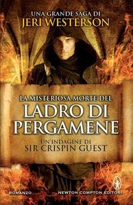Libro La misteriosa morte del ladro di pergamene. Un'indagine di Sir Crispin Guest. Vol. 1 Jeri Westerson