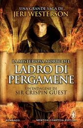 La misteriosa morte del ladro di pergamene. Un'indagine di Sir Crispin Guest. Vol. 1