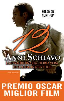 12 anni schiavo - Solomon Northup,N. Giugliano - ebook