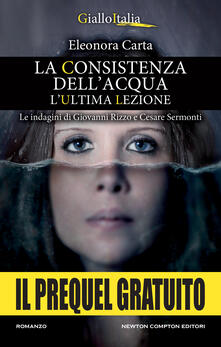 La consistenza dell'acqua. Il prequel - Eleonora Carta - ebook