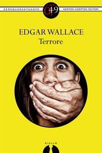 Terrore - Edgar Wallace - ebook