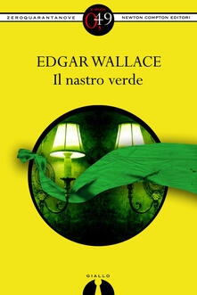 Il nastro verde - Edgar Wallace - ebook