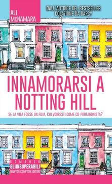 Innamorarsi a Notting Hill - Ali McNamara - copertina