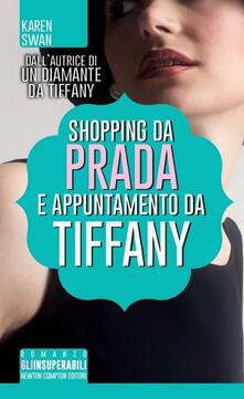 Shopping da Prada e appuntamento da Tiffany - Karen Swan - copertina