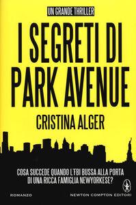 Libro I segreti di Park Avenue Cristina Alger
