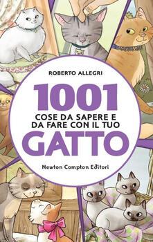 1001 cose da sapere e da fare con il tuo gatto - Roberto Allegri - copertina