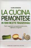 Libro La cucina piemontese in 1000 ricette tradizionali Laura Rangoni
