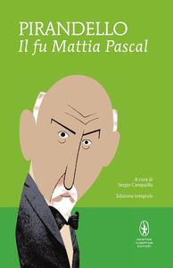 Libro Il fu Mattia Pascal. Ediz. integrale Luigi Pirandello