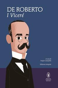 I I Viceré. Ediz. integrale - De Roberto Federico - wuz.it