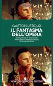 Libro Il fantasma dell'Opera. Ediz. integrale Gaston Leroux