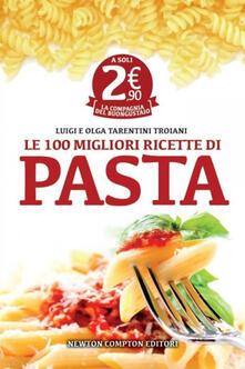 Osteriacasadimare.it Le 100 migliori ricette di pasta Image