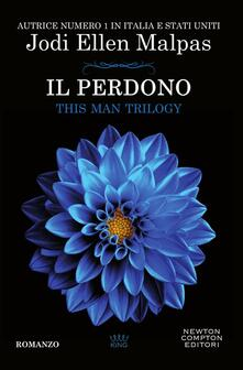 Il perdono. This Man Trilogy - Mariafelicia Maione,Jodi Ellen Malpas - ebook
