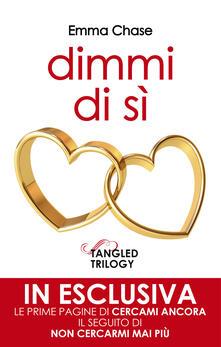 Dimmi di sì. Extra tangled trilogy 1.5 - Emma Chase - ebook